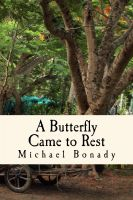 Cover for 'A Butterfly Came to Rest'