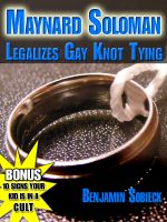 Cover for 'Maynard Soloman Legalizes Gay Knot Tying (Funny Detective Stories #5)'