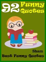 Cover for 'Quotes Funny : 92 Funny Quotes'