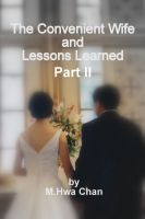 Cover for 'The Convenient Wife And Lessons Learned-- Part II'