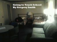 Cover for 'Going to Truck School.'