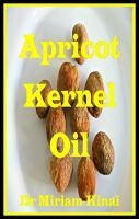 Cover for 'Apricot Kernel Oil'