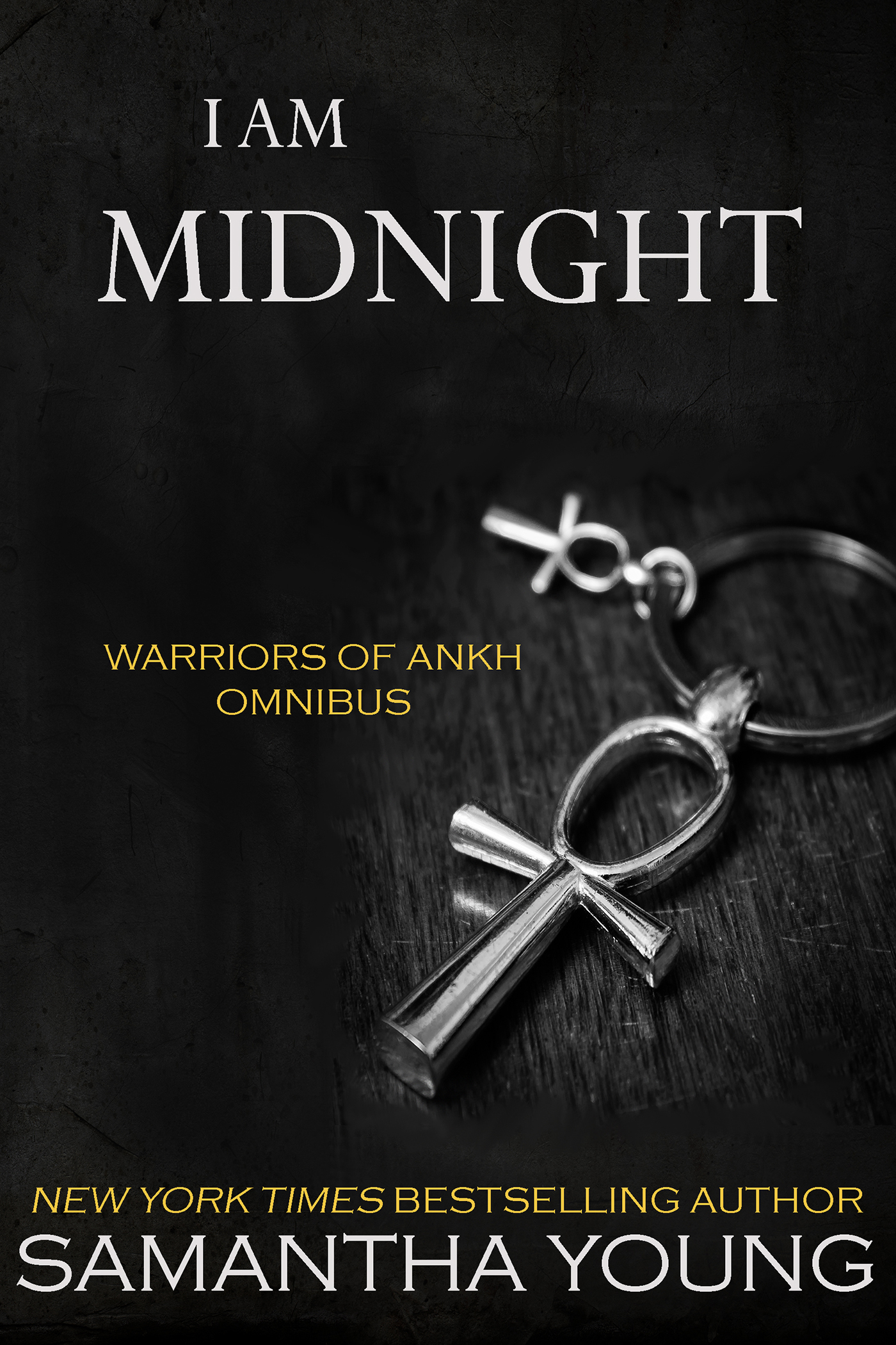 Samantha Young - I Am Midnight (Warriors of Ankh Omnibus Edition)