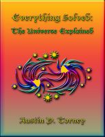 Cover for 'Everything Solved: The Universe Explained'
