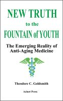 Cover for 'New Truth to the Fountain of Youth: The Emerging Reality of Anti-Aging Medicine'