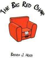 Cover for 'The Big Red Chair'