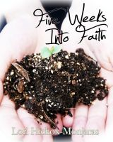 Cover for 'Five Weeks Into Faith'
