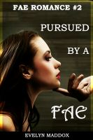 Cover for 'Pursued by a Fae (Fae Romance #2)'