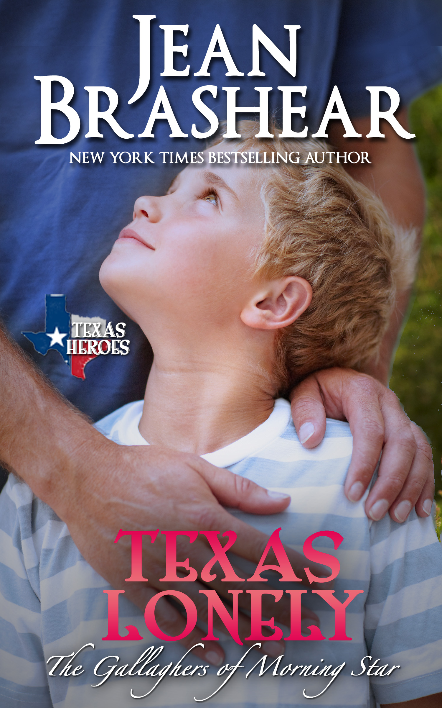 Jean Brashear - Texas Lonely: The Gallaghers of Morning Star Book 2