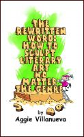 Cover for 'The Rewritten Word: How to Sculpt Literary Art, No Matter the Genre'