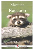Cover for 'Meet the Raccoon: A 15-Minute Book for Early Readers'