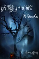 Cover for 'Grimsley Hollow-The Chosen One'