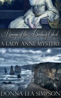 Cover for 'Revenge of the Barbary Ghost: A Lady Anne Mystery'
