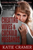 Cover for 'Cheating Wives And Cuckold Husbands (Hotwife Erotica)'