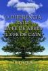 Sermones Sobre Génesis (V) - La Diferencia Entre La Fe De Abel Y La Fe De Caín by Paul C. Jong