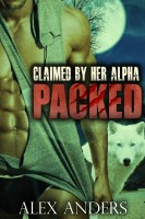 Alex Anders - Claimed by Her Alpha (Packed 3)
