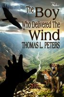 Cover for 'The Boy Who Delivered the Wind'