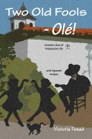 Cover for 'Two Old Fools - Olé!'
