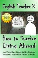Cover for 'How To Survive Living Abroad'