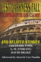 L. Sprague de Camp - Lest Darkness Fall & Related Stories