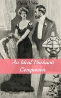 Cover for 'An Ideal Husband Companion (Includes Study Guide, Historical Context, Biography, and Character Index)'
