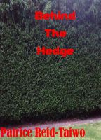 Cover for 'Behind The Hedge'