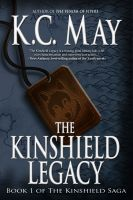 Cover for 'The Kinshield Legacy'
