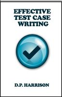 Cover for 'Effective Test Case Writing'