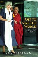 Cover for 'Off to Save the World: How Julia Taft Made a Difference'