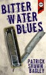 Biter Water Blues by Snubnose Press