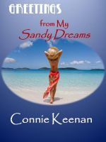Connie Keenan - Greetings From My Sandy Dreams