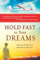 Cover for 'Hold Fast to Your Dreams'
