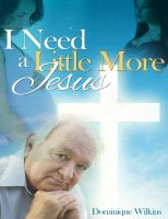 Cover for 'I Need a Little More Jesus'