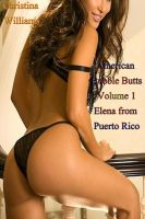 Cover for 'American Bubble Butts Volume 1 Elena from Puerto Rico'