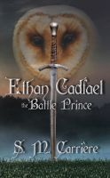 Cover for 'Ethan Cadfael: The Battle Prince'