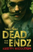 Kristen Middleton - Zombie Games Three (Dead Endz)