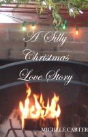 Cover for 'A Silly Christmas Love Story'
