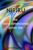 Cover for 'Nibiru – the Trans Dimensional Proto Star'