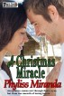 A Christmas Miracle by Phyliss Miranda