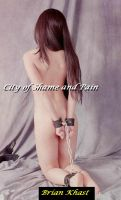 Cover for 'City of Shame and Pain - A Very Strong Bdsm Novel'