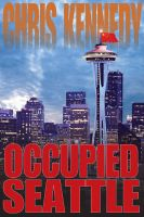 Cover for 'Occupied Seattle'