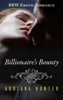 Cover for 'Billionaire's Bounty (Plus Size Loving) BBW Erotic Romance'