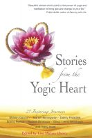 Cover for 'Stories From the Yogic Heart'