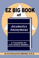 Cover for 'EZ Big Book of Alcoholics Anonymous'