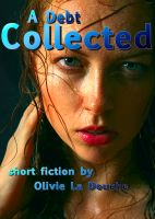 Cover for 'A Debt Collected'