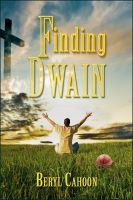 Cover for 'Finding Dwain'