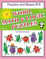 Cover for 'Puzzles and Mazes 10 - Word, Logic and Math Puzzles'