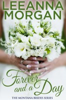 Leeanna Morgan - Forever and a Day (Montana Brides, Book 7)