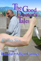Cover for 'The Good Doctor's Tales Folio Six'
