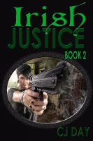 Cover for 'Irish Justice  --Book Two of the Irish Justice Series'